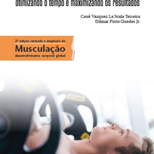 Musculação time efficient
